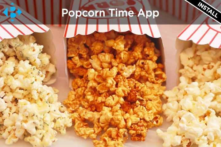 Download Popcorn Time APK | Install on Firestick & Windows 10