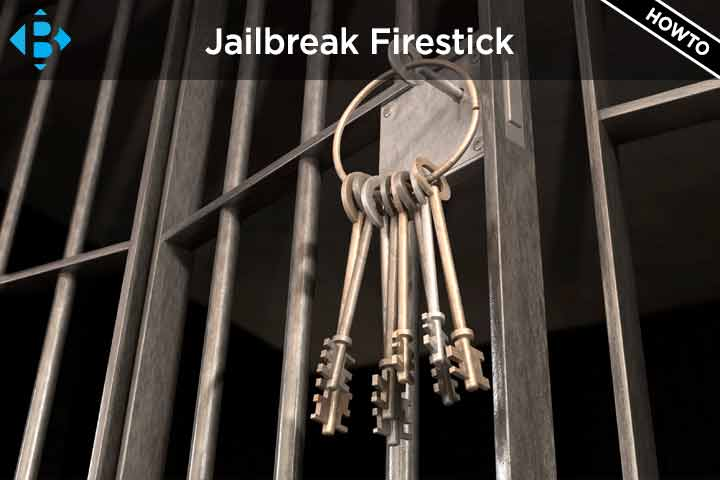 How to Jailbreak Firestick with unlock hack to watch free streaming movies featured image