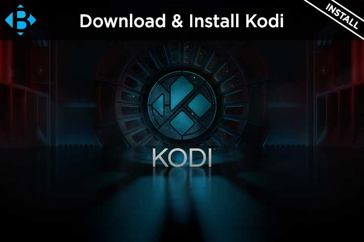 download kodi apk install on firestick, windows, mac, ios