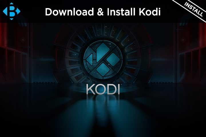 download kodi apk install on firestick, windows, mac, ios